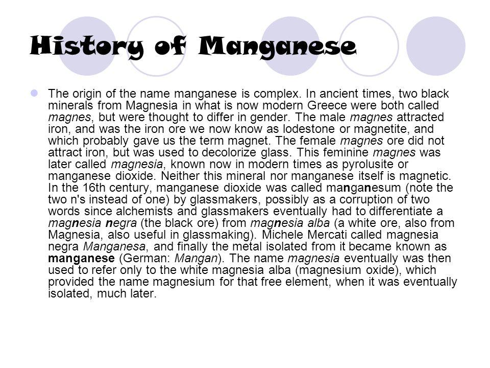 History of Manganese