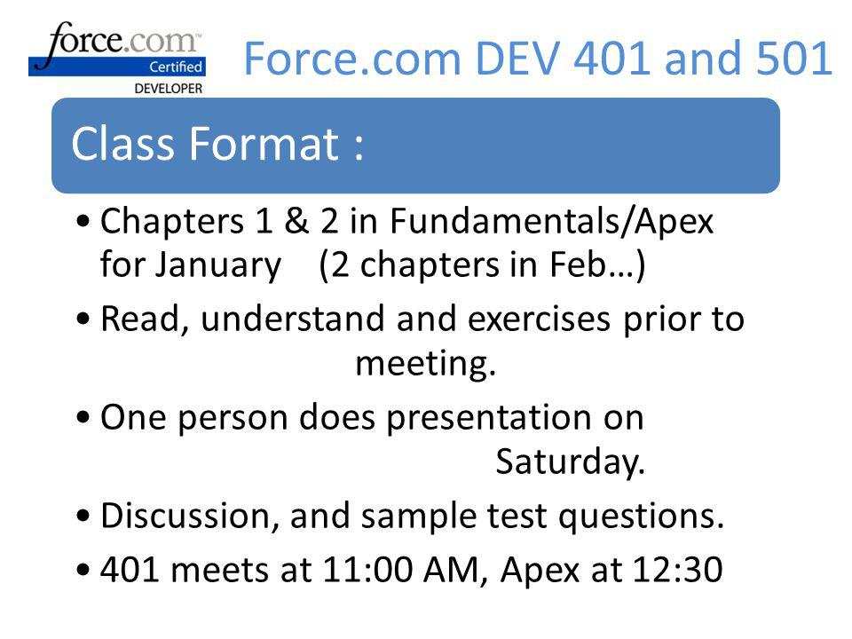 Force.com DEV 401 and 501 Class Format :