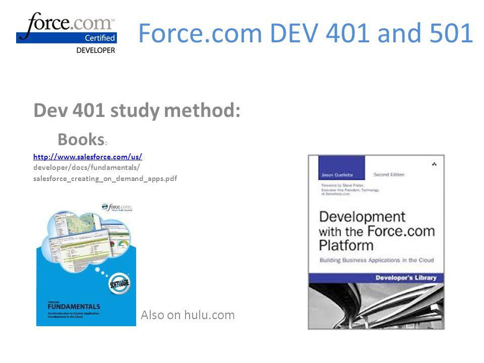 Force.com DEV 401 and 501 Dev 401 study method: Books: