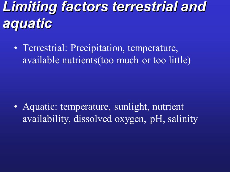 Limiting factors terrestrial and aquatic