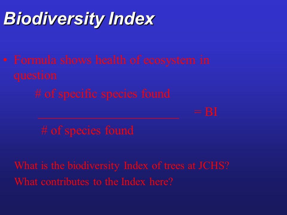 Biodiversity Index Formula shows health of ecosystem in question