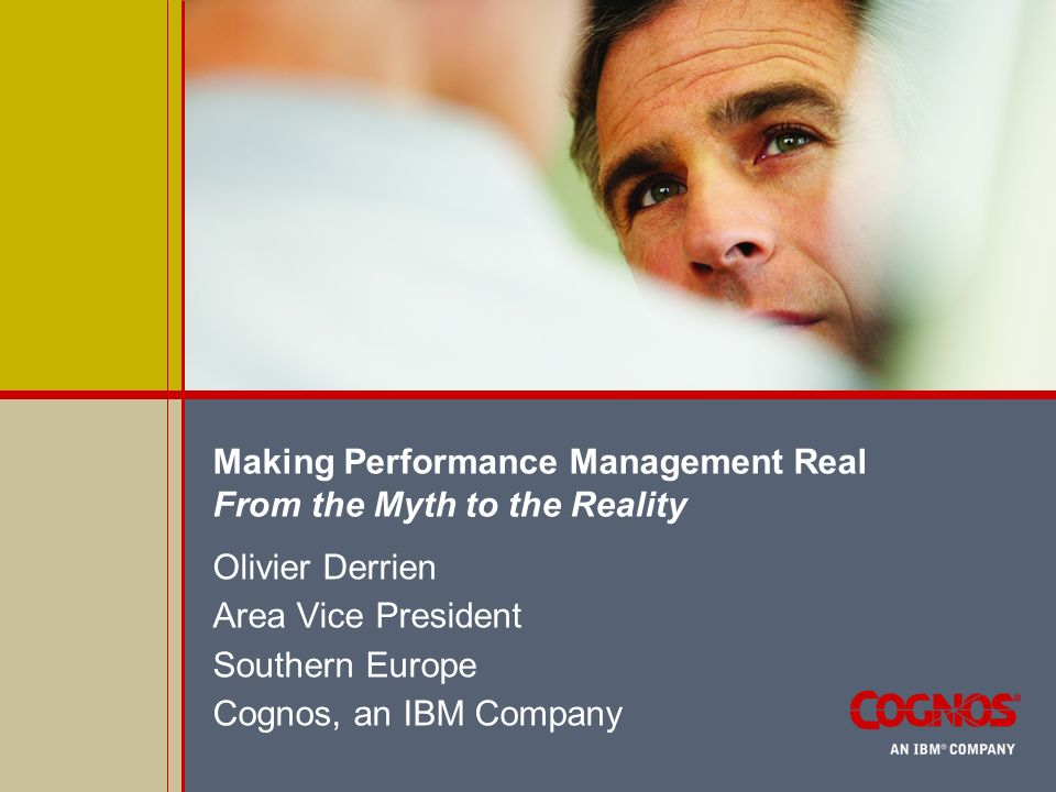 Making Performance Management Real From the Myth to the Reality