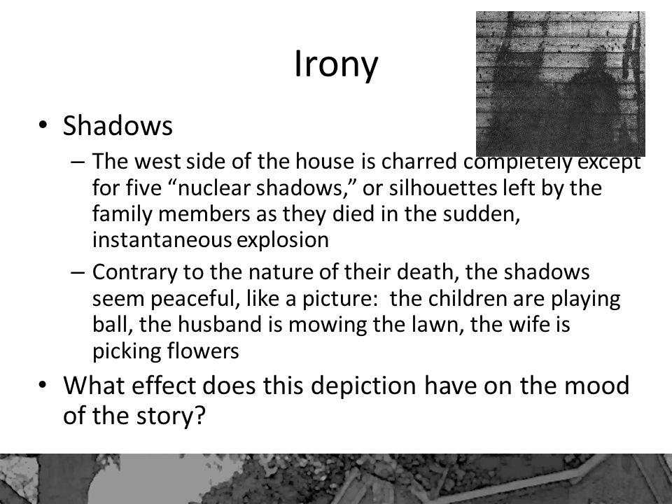 Irony Shadows.