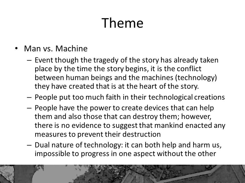Theme Man vs. Machine.
