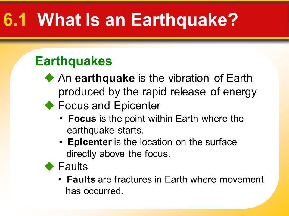 6.1 What Is an Earthquake Earthquakes