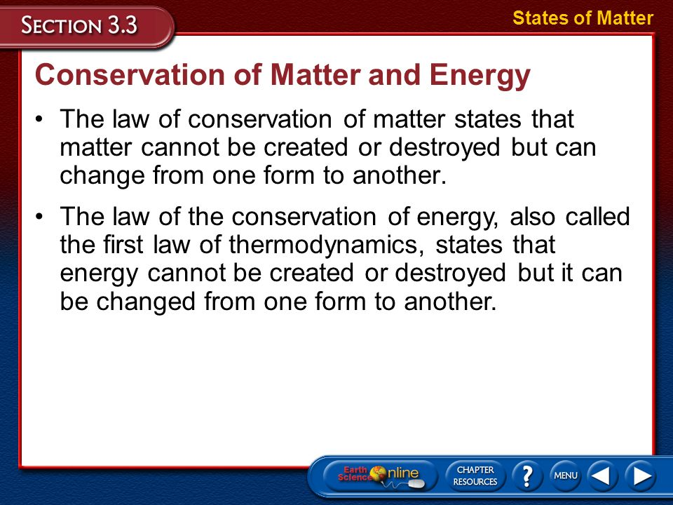 Conservation of Matter and Energy