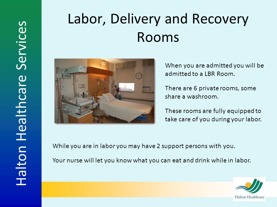 Labor, Delivery and Recovery Rooms
