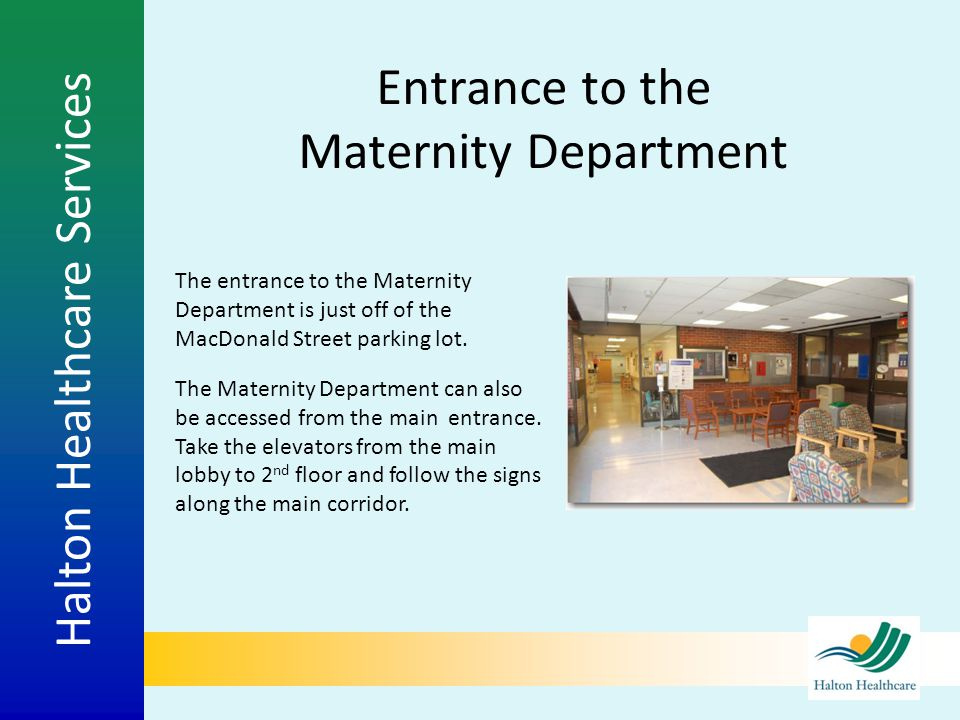 Entrance to the Maternity Department