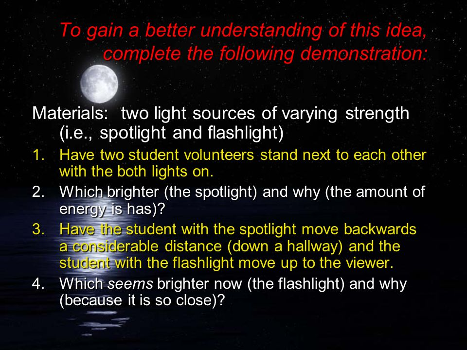 To gain a better understanding of this idea, complete the following demonstration: