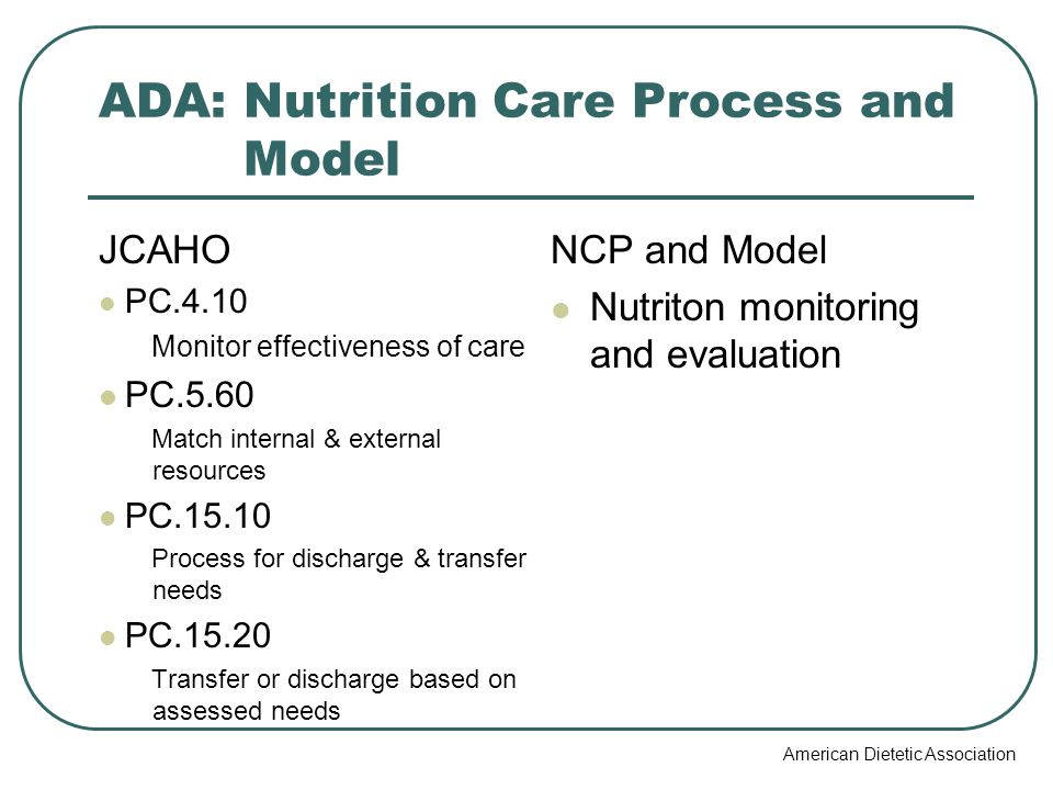 ADA: Nutrition Care Process and Model