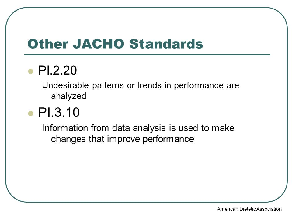 Other JACHO Standards PI.3.10 PI.2.20