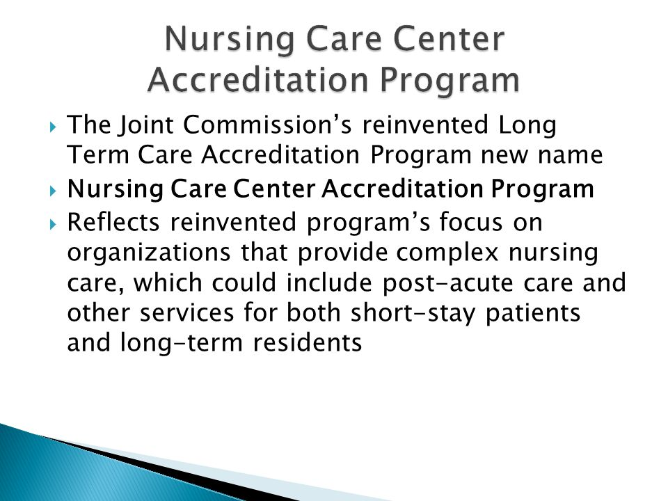 Nursing Care Center Accreditation Program