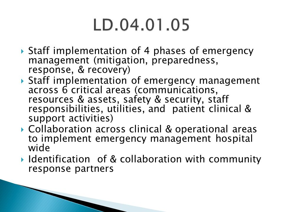 LD Staff implementation of 4 phases of emergency management (mitigation, preparedness, response, & recovery)