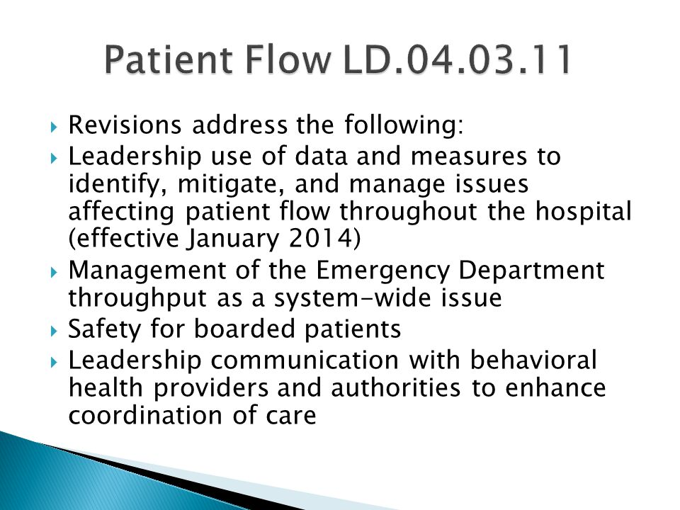 Patient Flow LD Revisions address the following: