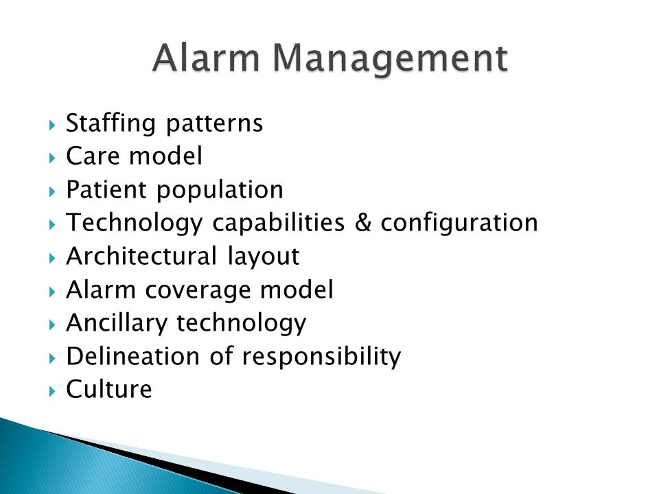 Alarm Management Staffing patterns Care model Patient population