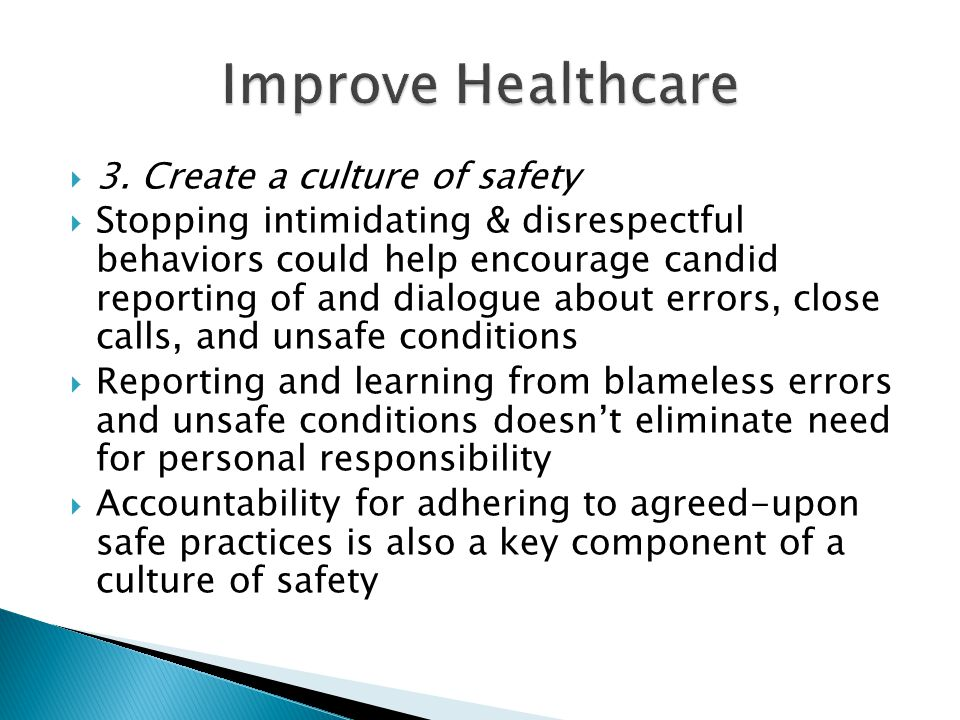 Improve Healthcare 3. Create a culture of safety