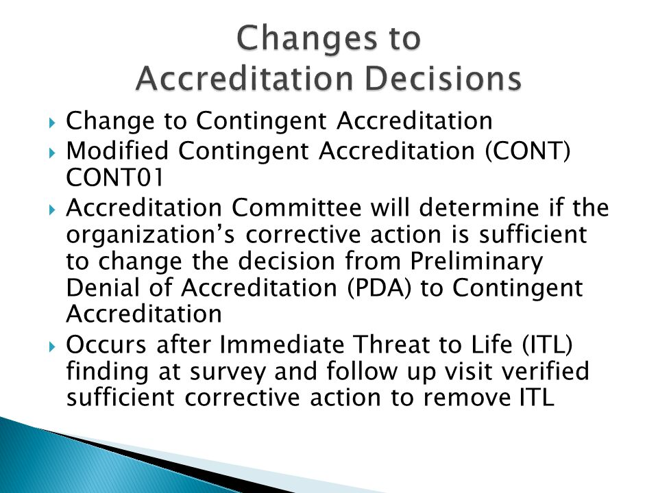 Changes to Accreditation Decisions