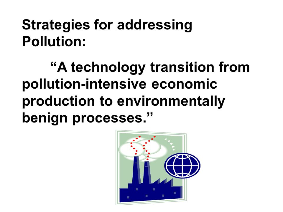 Strategies for addressing Pollution:
