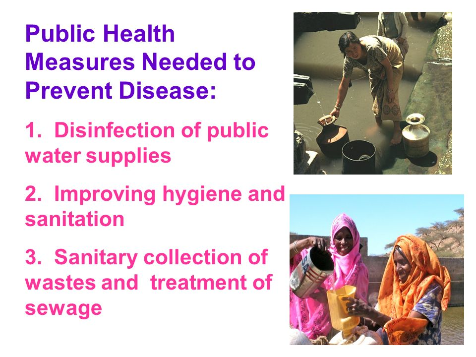 Public Health Measures Needed to Prevent Disease:
