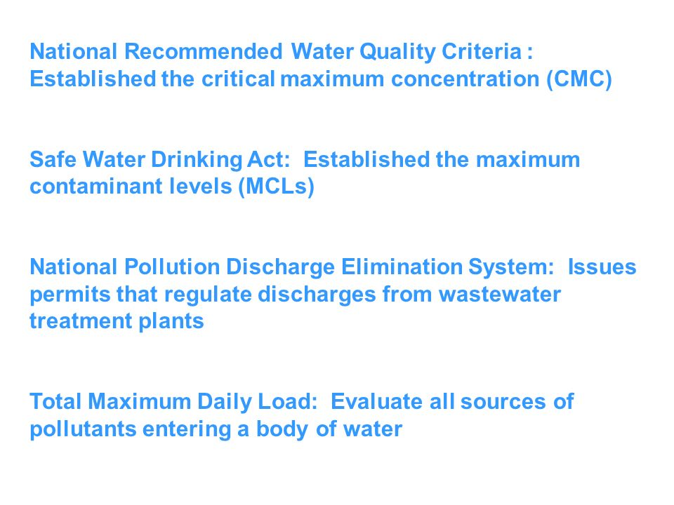 National Recommended Water Quality Criteria : Established the critical maximum concentration (CMC)