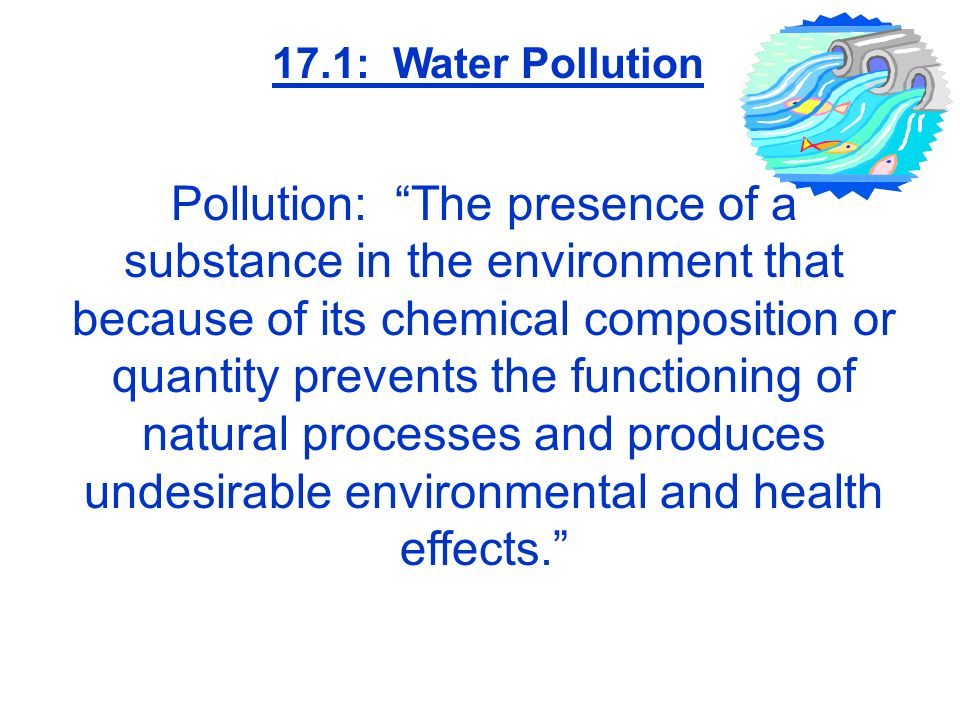 17.1: Water Pollution