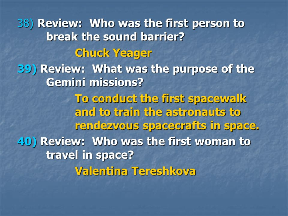 38) Review: Who was the first person to break the sound barrier