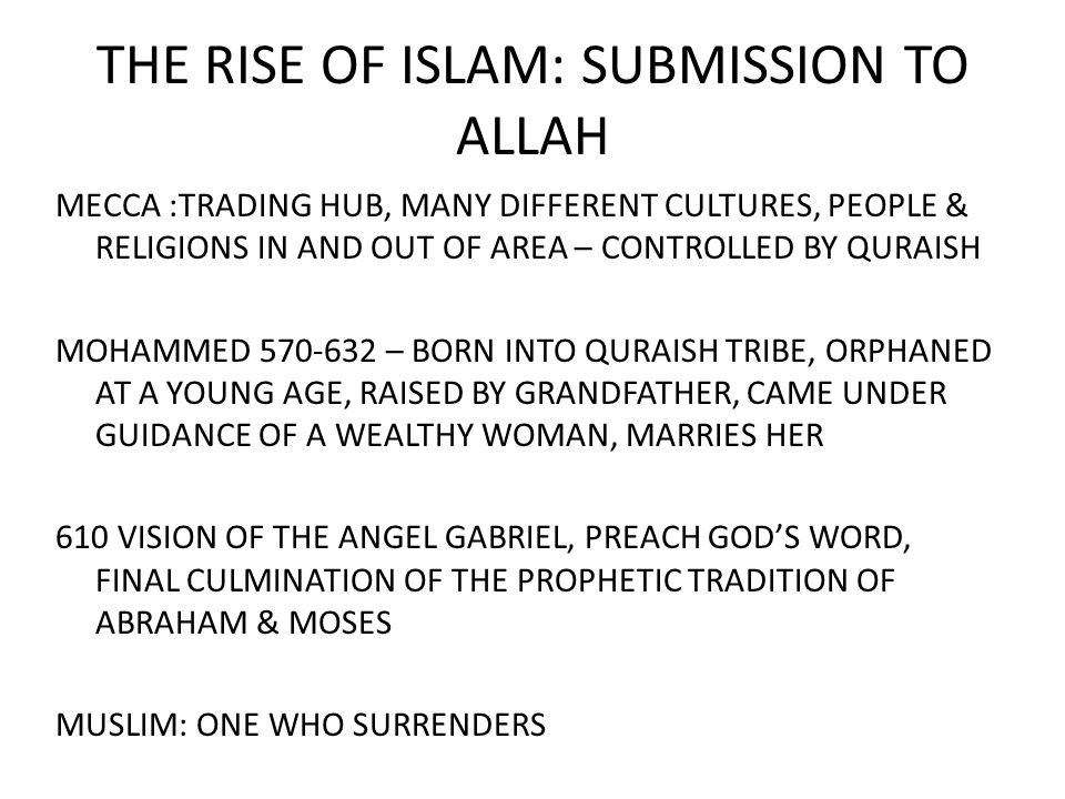 THE RISE OF ISLAM: SUBMISSION TO ALLAH