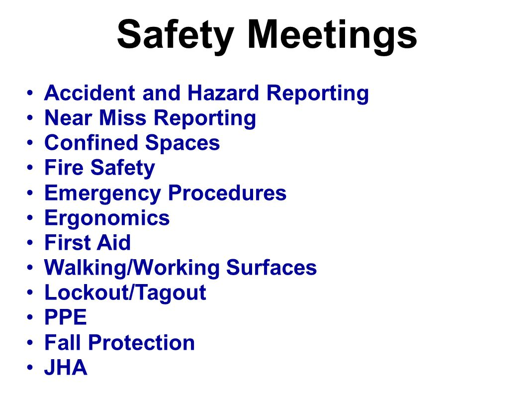 Safety Meetings Accident and Hazard Reporting Near Miss Reporting