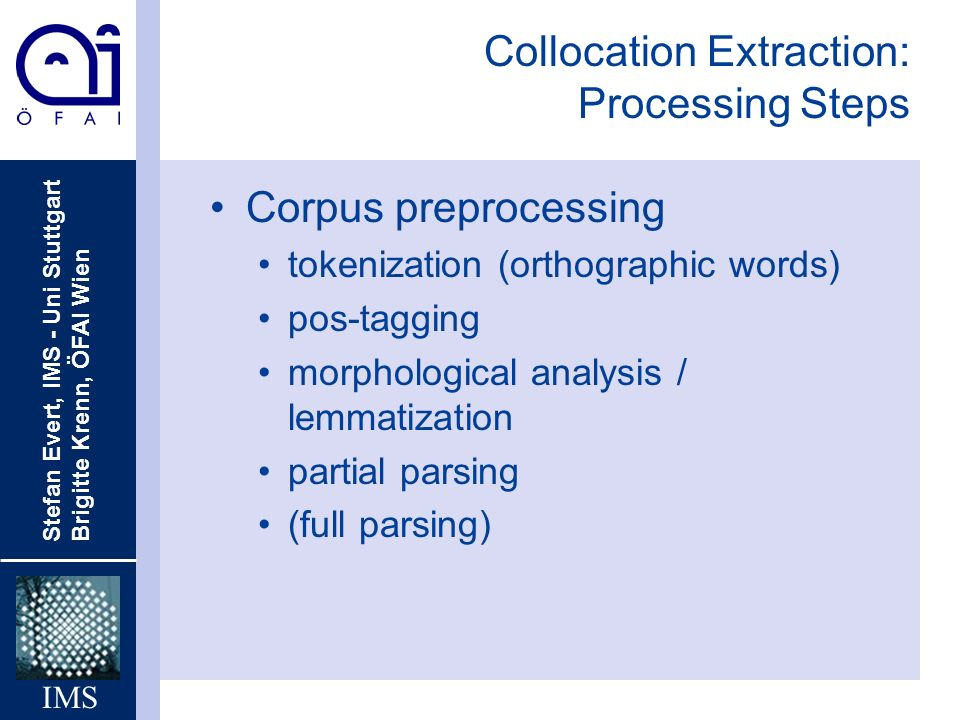 Collocation Extraction: Processing Steps