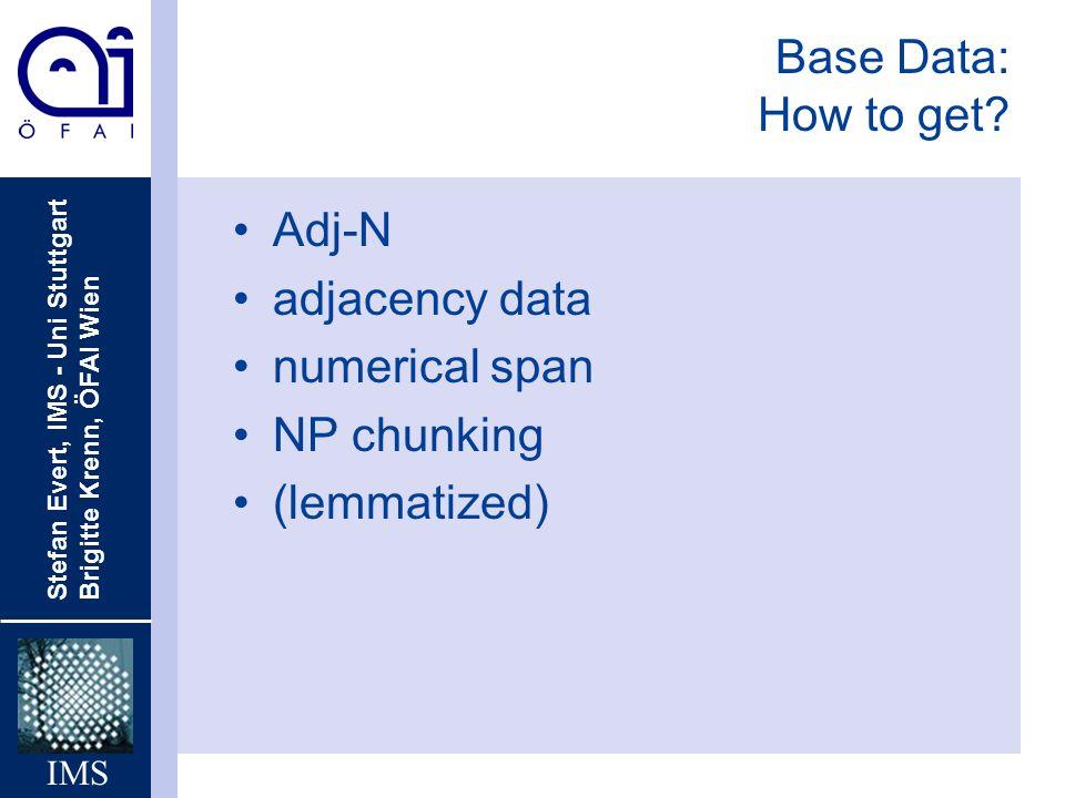 Base Data: How to get Adj-N adjacency data numerical span NP chunking (lemmatized)
