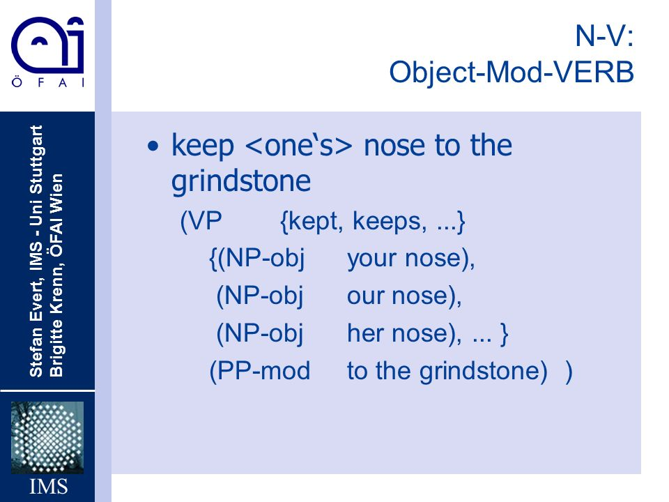 keep <one's> nose to the grindstone