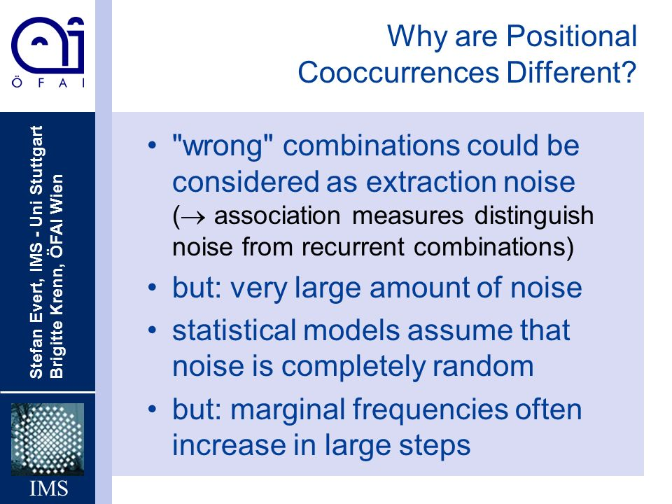 Why are Positional Cooccurrences Different