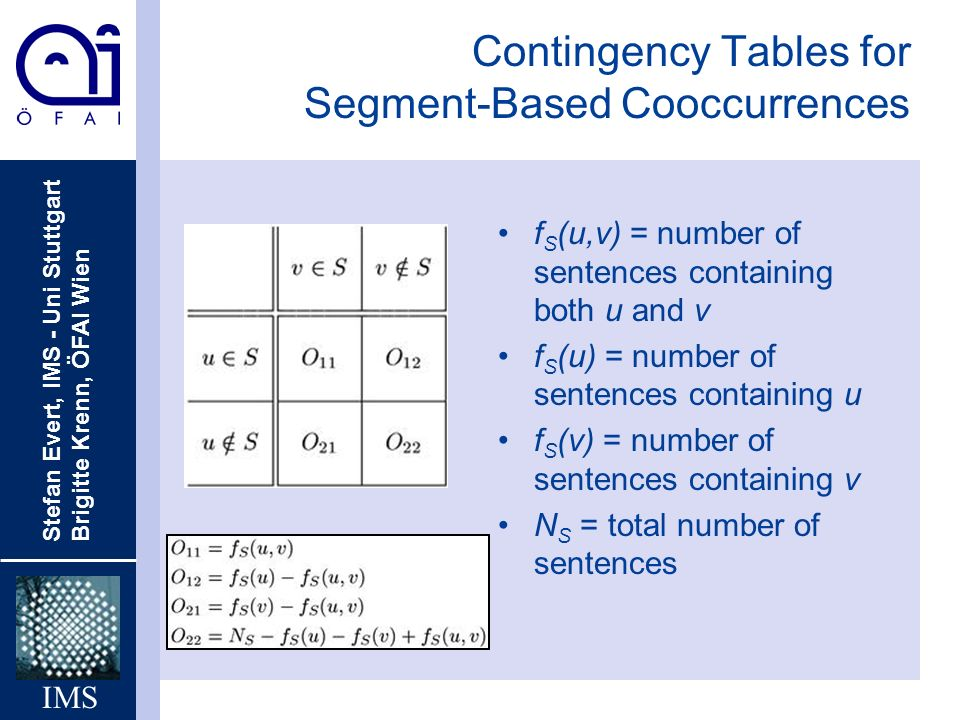 Contingency Tables for Segment-Based Cooccurrences