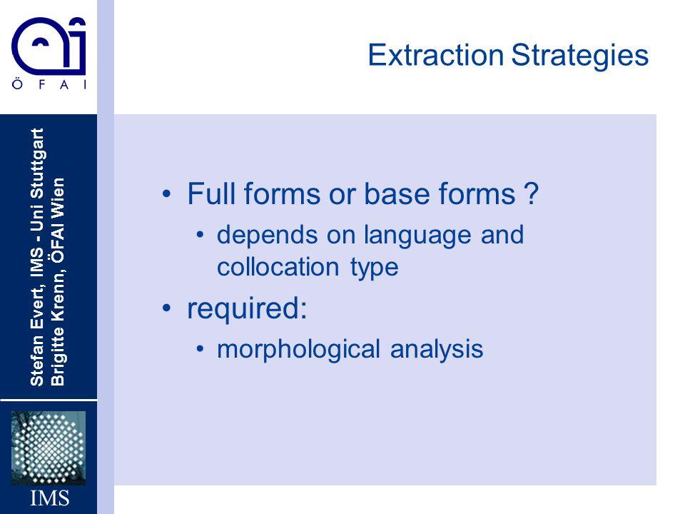 Extraction Strategies