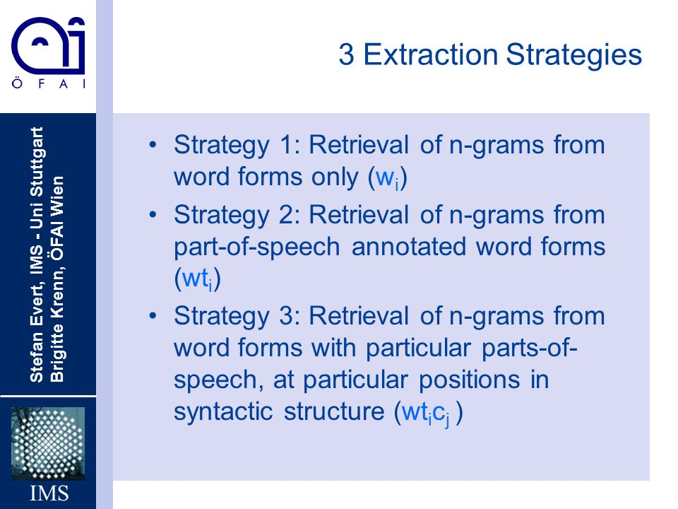 3 Extraction Strategies