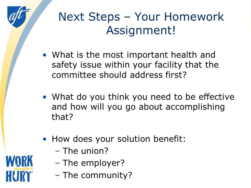 Next Steps – Your Homework Assignment!