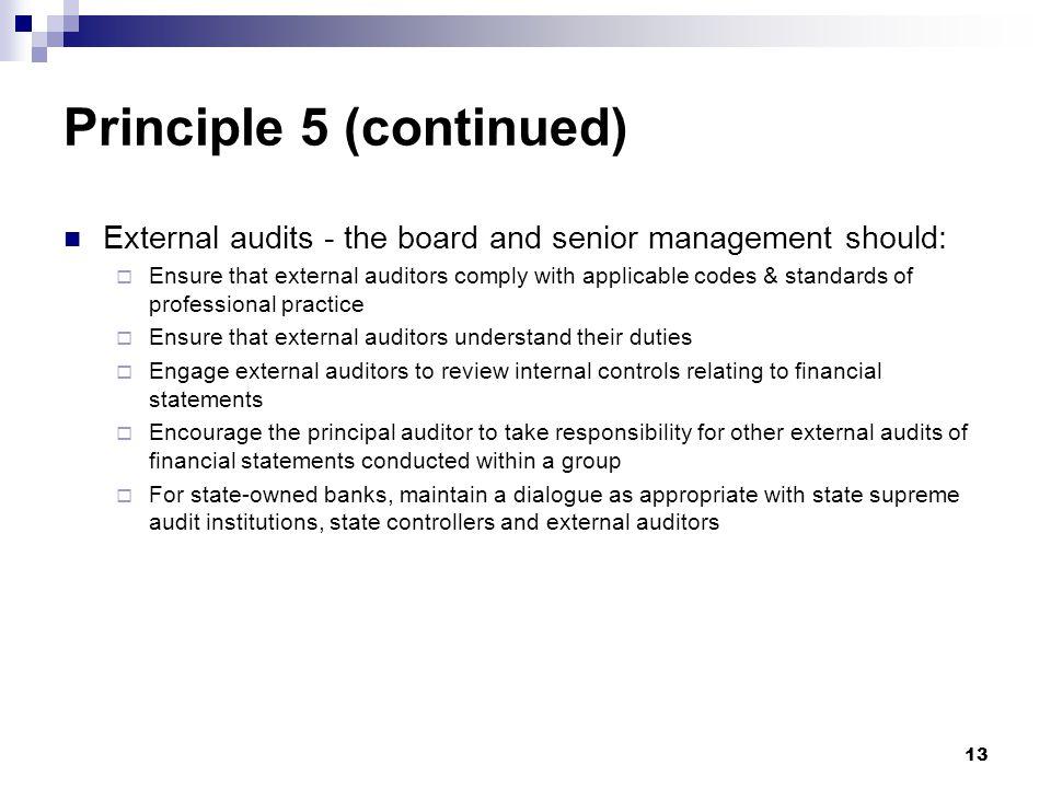 Principle 5 (continued)