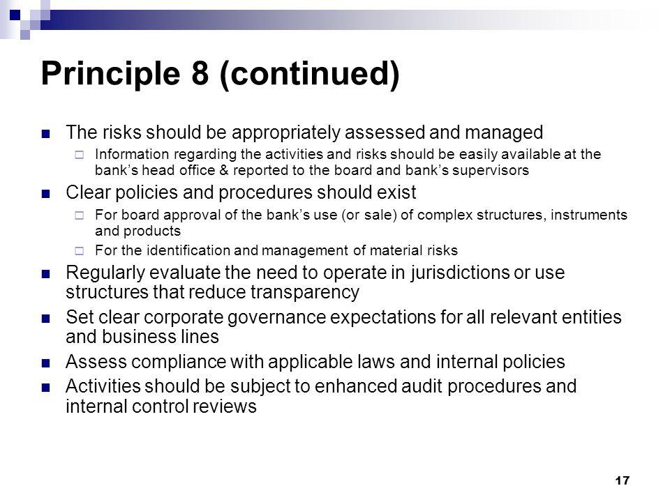 Principle 8 (continued)