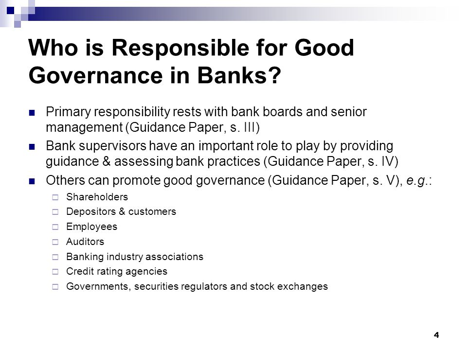 Who is Responsible for Good Governance in Banks