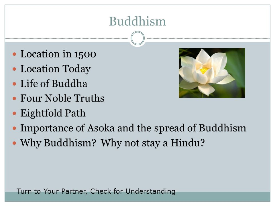 Buddhism Location in 1500 Location Today Life of Buddha