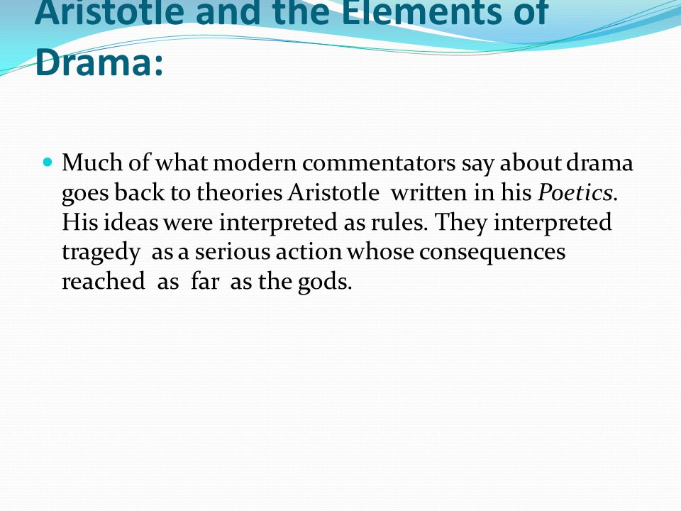 Aristotle and the Elements of Drama:
