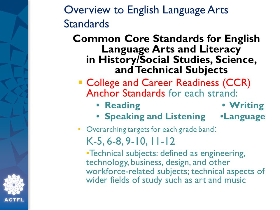 Overview to English Language Arts Standards