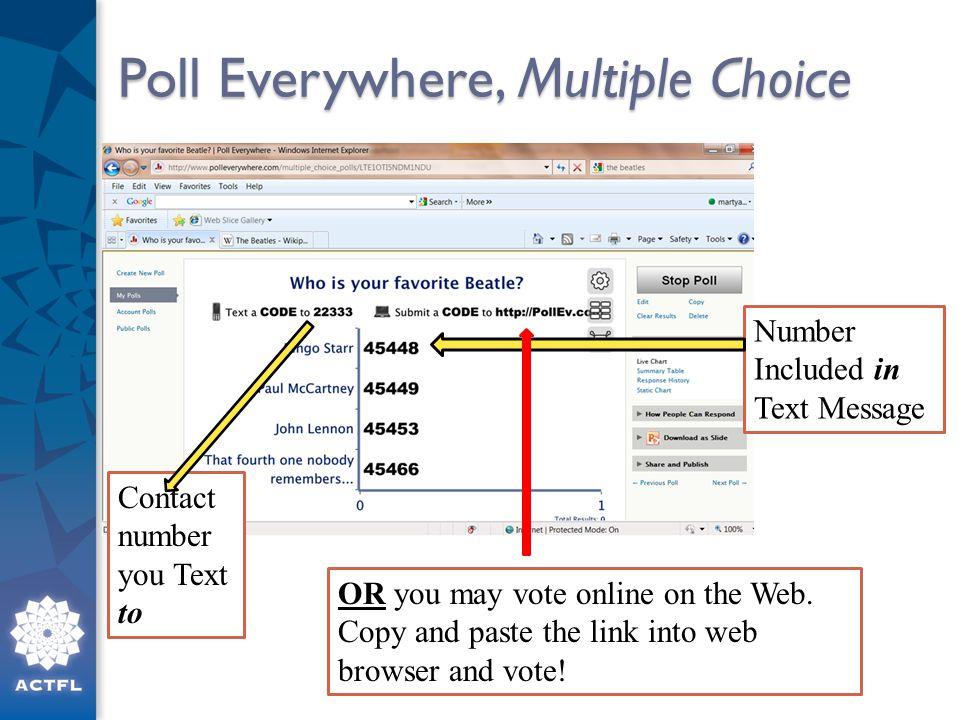 Poll Everywhere, Multiple Choice