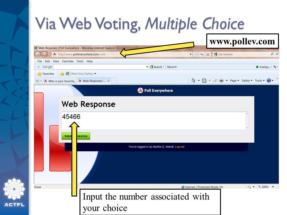 Via Web Voting, Multiple Choice