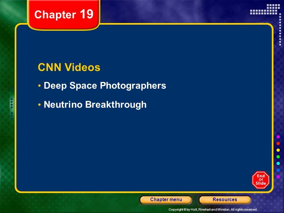 Chapter 19 CNN Videos Deep Space Photographers Neutrino Breakthrough
