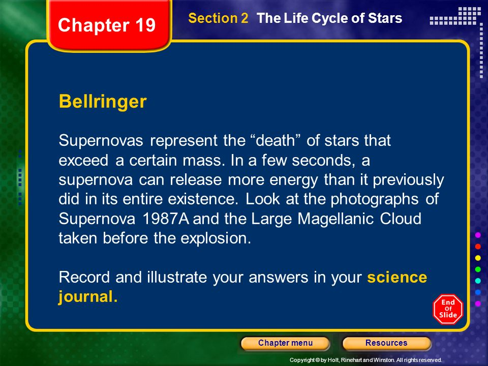 Chapter 19 Section 2 The Life Cycle of Stars. Bellringer.