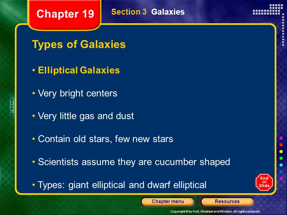 Chapter 19 Types of Galaxies Elliptical Galaxies Very bright centers