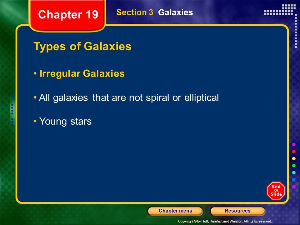 Chapter 19 Types of Galaxies Irregular Galaxies