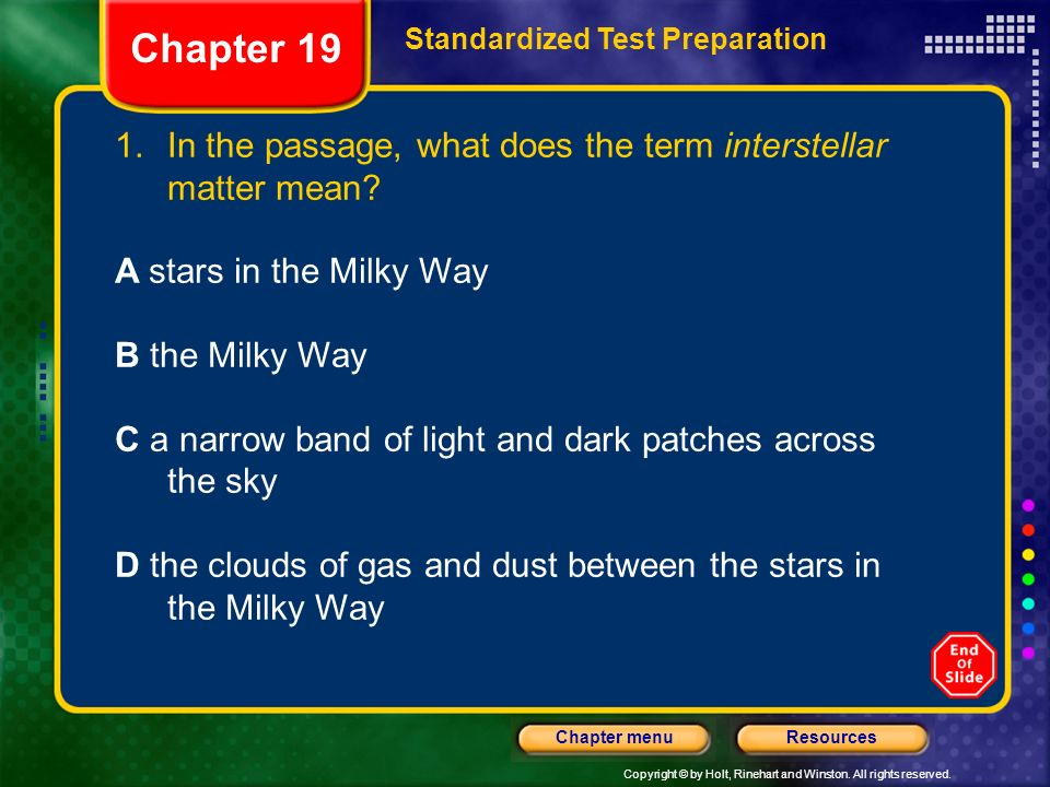 Chapter 19 Standardized Test Preparation. In the passage, what does the term interstellar matter mean