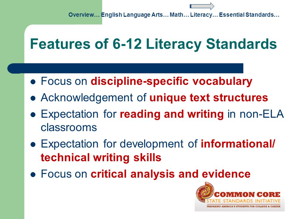 Features of 6-12 Literacy Standards